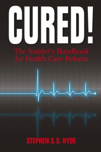 An Insider's Handbook for Health Care Reform